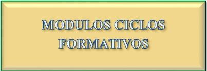 MODULOS CICLOS FORMATIVOS FP